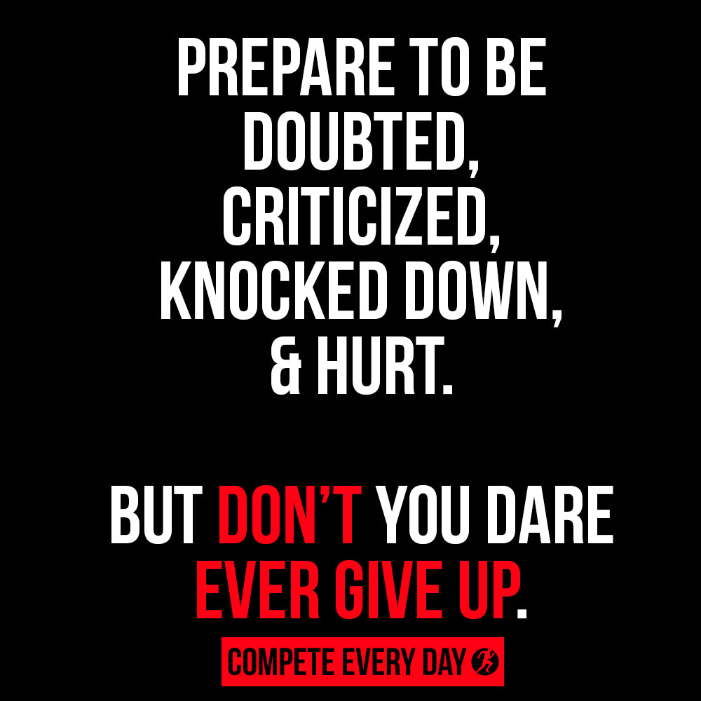 Don't ever give up