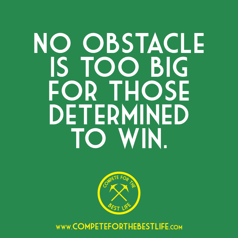 No obstacle is too big.