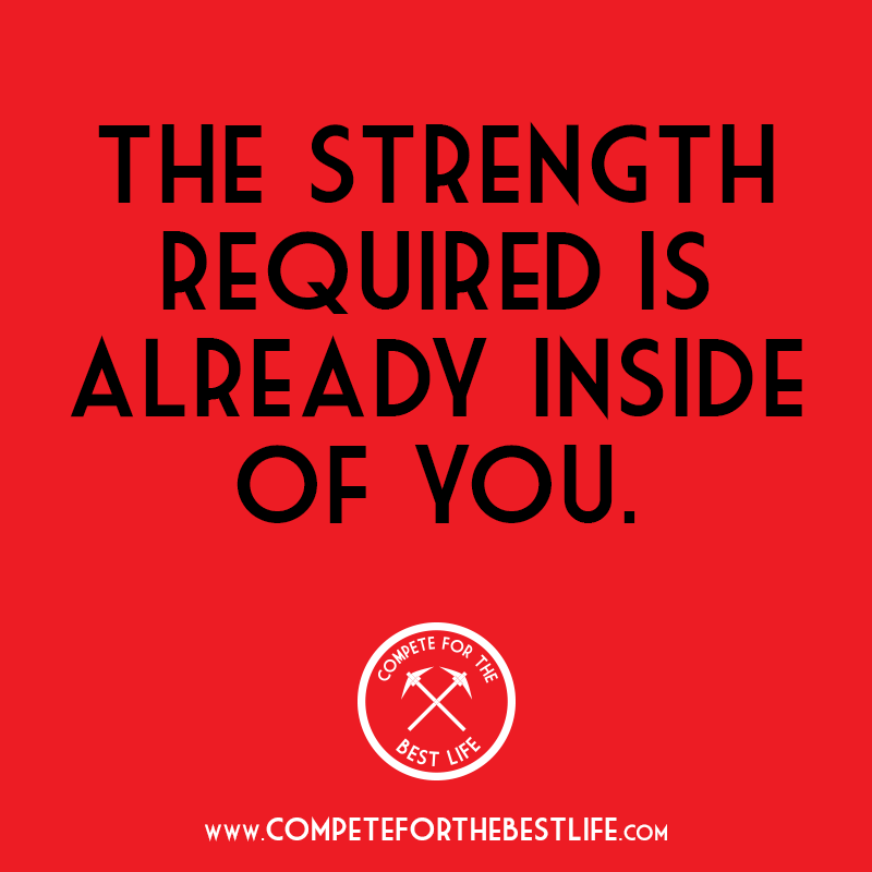 You will need strength.