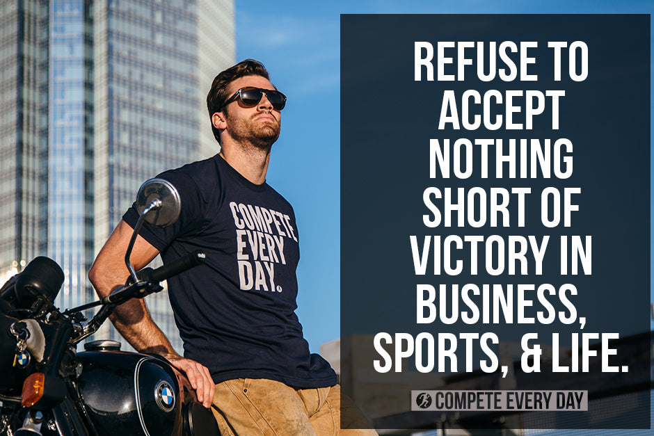 Refuse to Accept nothing Short of victory