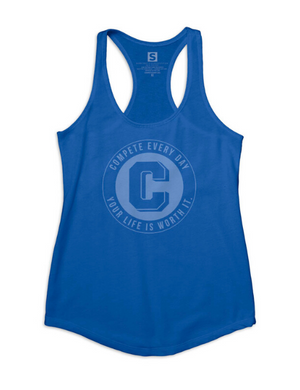 Compete Every Day Make Life Count blue women's tanktop
