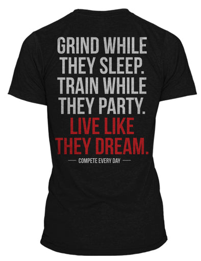 "Compete Every Day ""Grind"" T-Shirt"