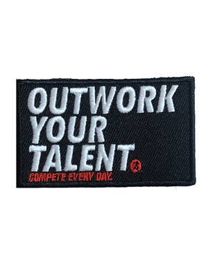 Outwork Your Talent (Velcro Patch)