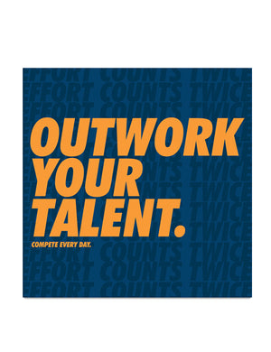 Outwork Your Talent sticker