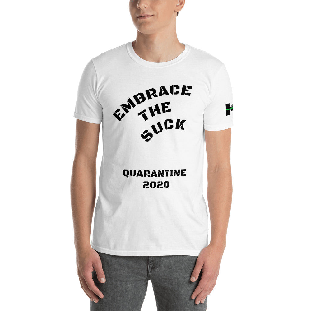 Embrace the suck 2 Short-Sleeve Unisex T-Shirt - Ding's Place