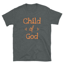 Load image into Gallery viewer, Child of God Faith based Short-Sleeve Unisex T-Shirt - Ding's Place