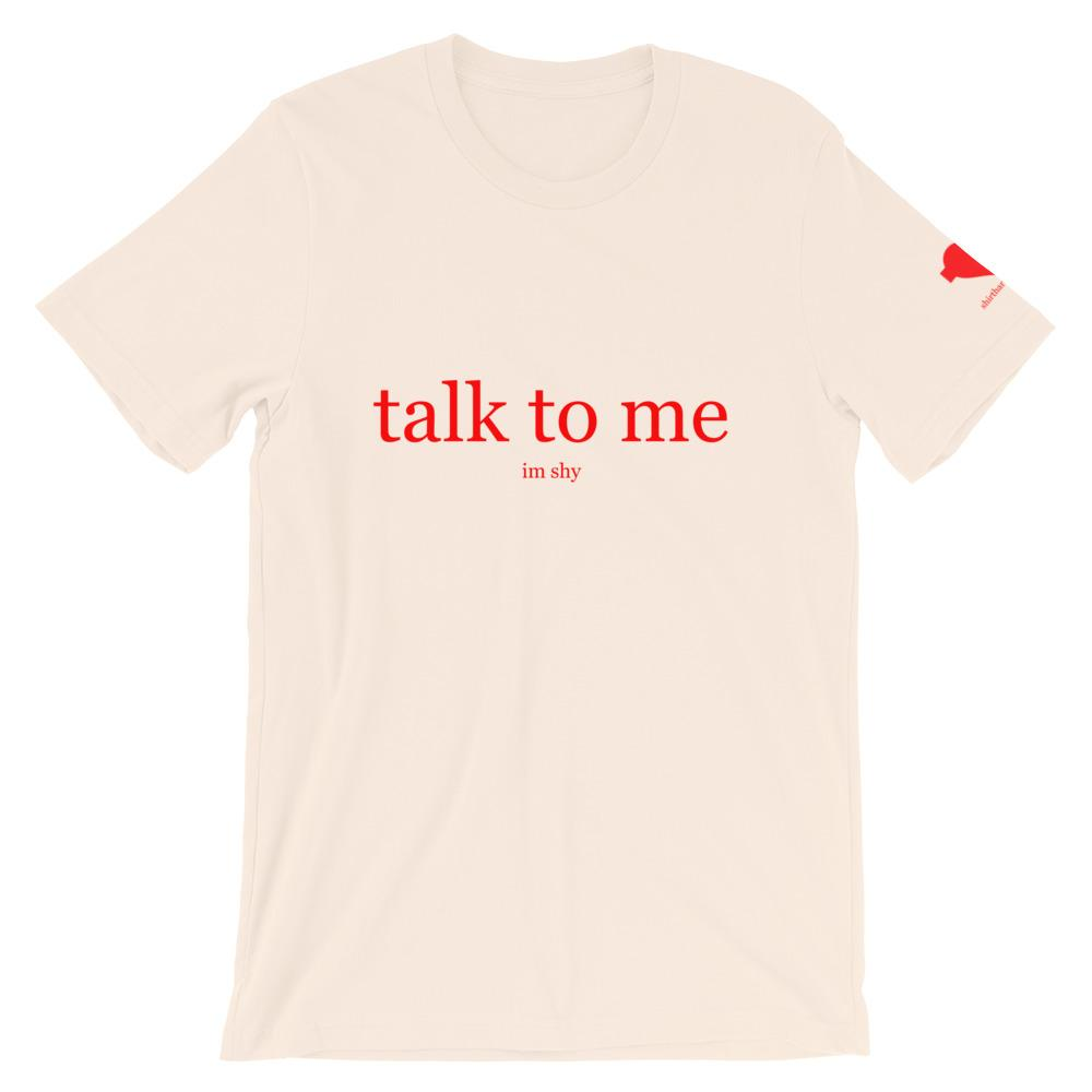 talk to me Unisex T-Shirt