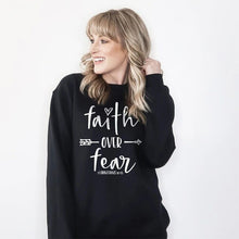 Load image into Gallery viewer, Faith Over Fear Sweatshirts