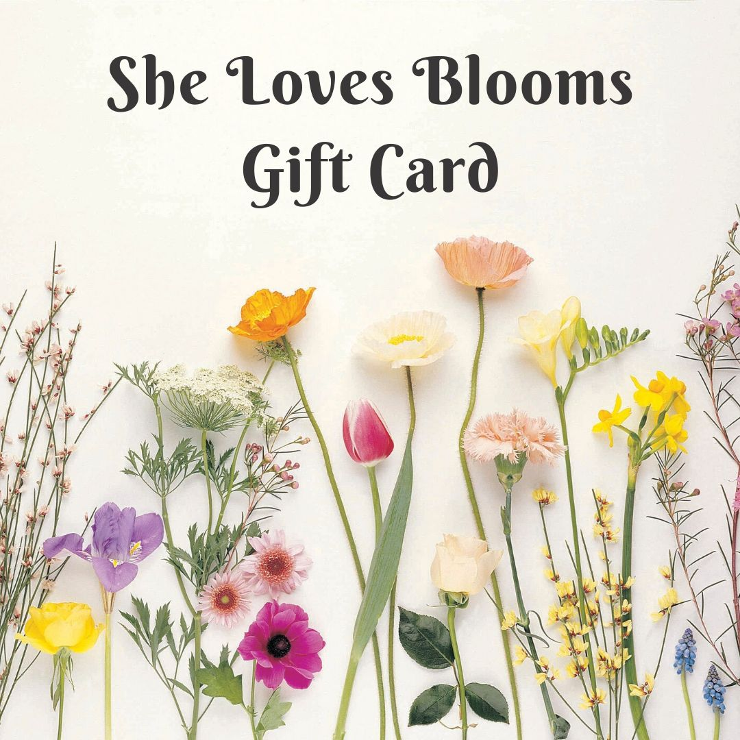 She Loves Blooms Digital Gift Card
