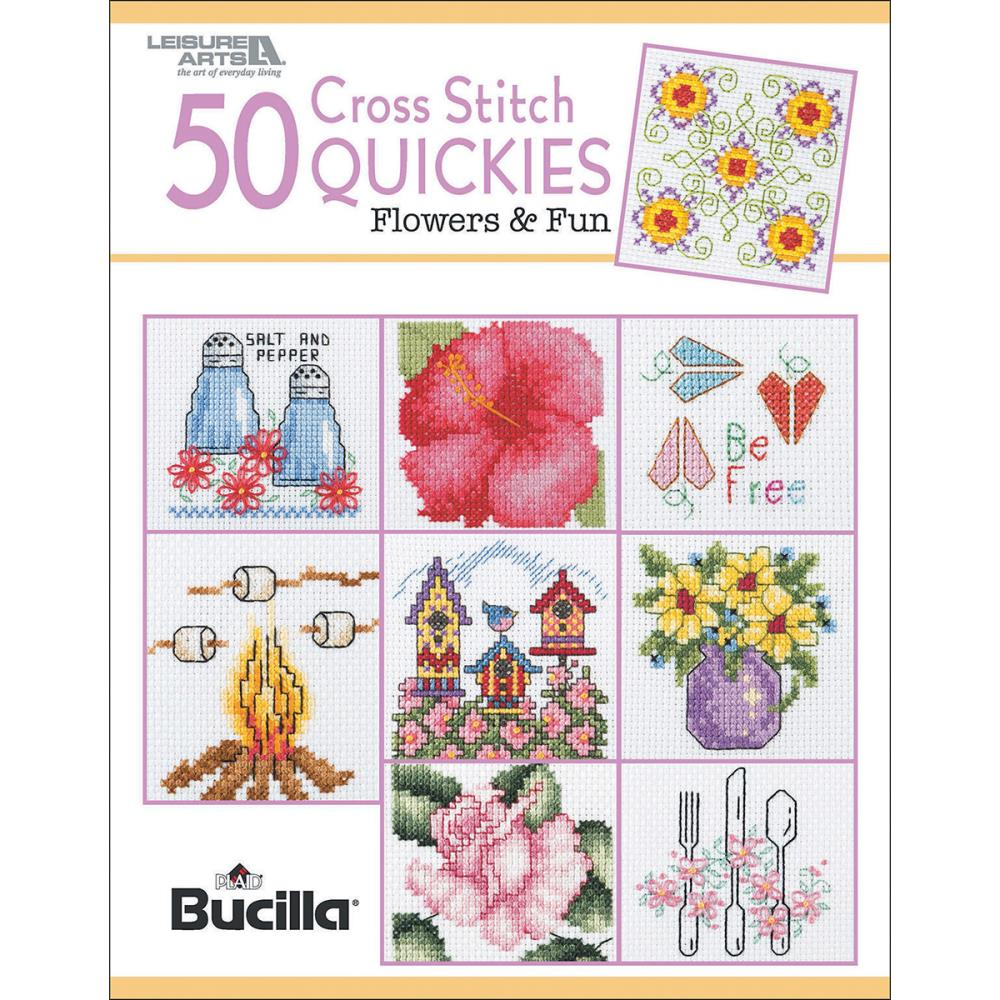 50 Cross Stitch Quickies - Flowers and Fun - A Leisure Arts cross stitch booklet