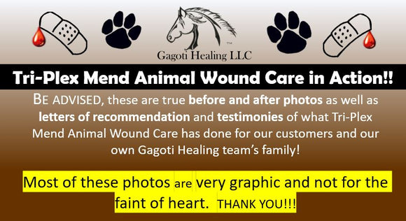 Tri-Plex Mend Animal Wound Care Before & After Photos (VERY GRAPHIC)