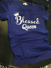 Load image into Gallery viewer, Blessed Queen, Inspirational T-shirt Top