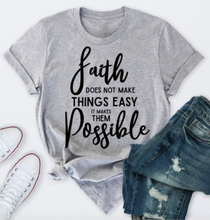 Load image into Gallery viewer, Faith, Inspirational T-shirt Top