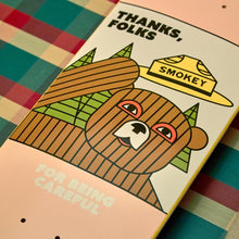 Load image into Gallery viewer, HABITAT SKATEBOARDS - SMOKEY THANKS FOLKS DECK - 8""