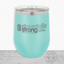 Load image into Gallery viewer, Sioux Falls Strong Wine Tumbler Teal- Tim Allex Realty