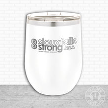 Load image into Gallery viewer, Sioux Falls Strong Wine Tumbler White- Tim Allex Realty