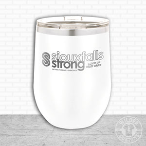 Sioux Falls Strong Wine Tumbler White- Tim Allex Realty