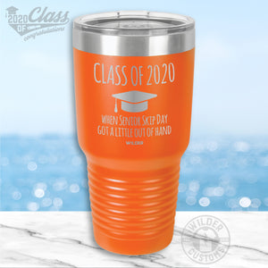 Senior Skip Day Graduation Tumbler