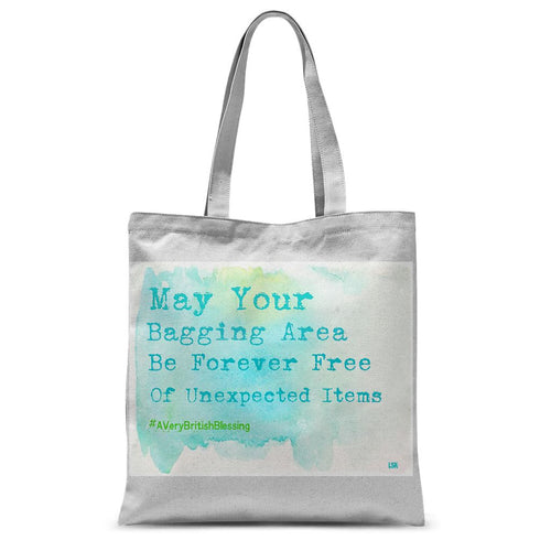 'May Your Bagging Area Be Forever Free of Unexpected Items' Tote Bag