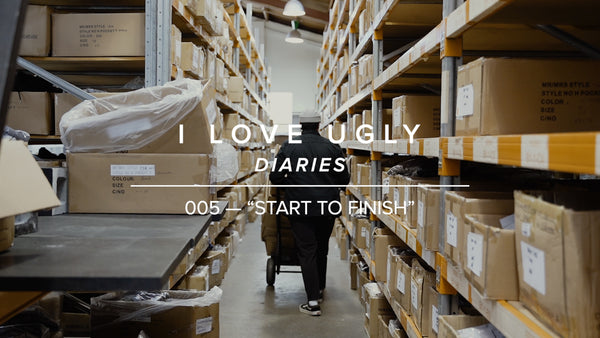 "ILU DIARIES 005 - ""Start to Finish"""