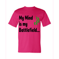 Circle of Arms - My Mind Is My Battlefield | Crew Shirt Heavyweight | Bright Pink | Made In USA