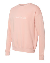 Load image into Gallery viewer, S.L.R. Salon's NO BAD HAIR DAYS Crewneck Sweatshirt