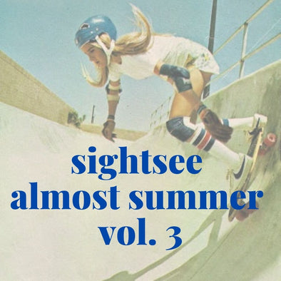 Sightsee Almost Summer Vol. 3