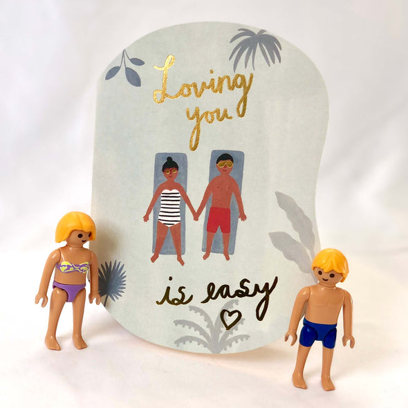 Loving is Easy Card