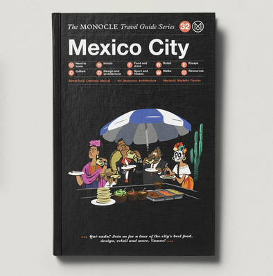 Monocle Guide to Mexico City