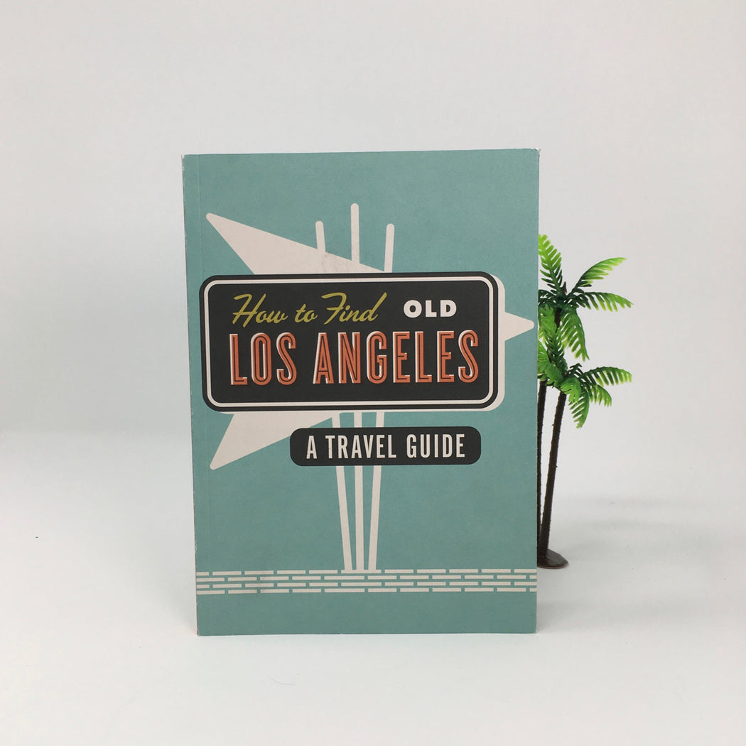 How To Find Old Los Angeles Guidebook