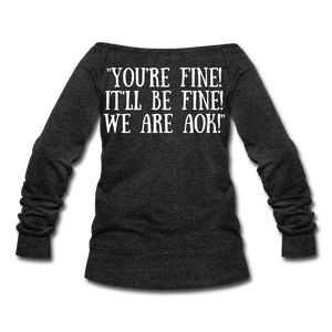 You're Fine AOK! CLE - heather black