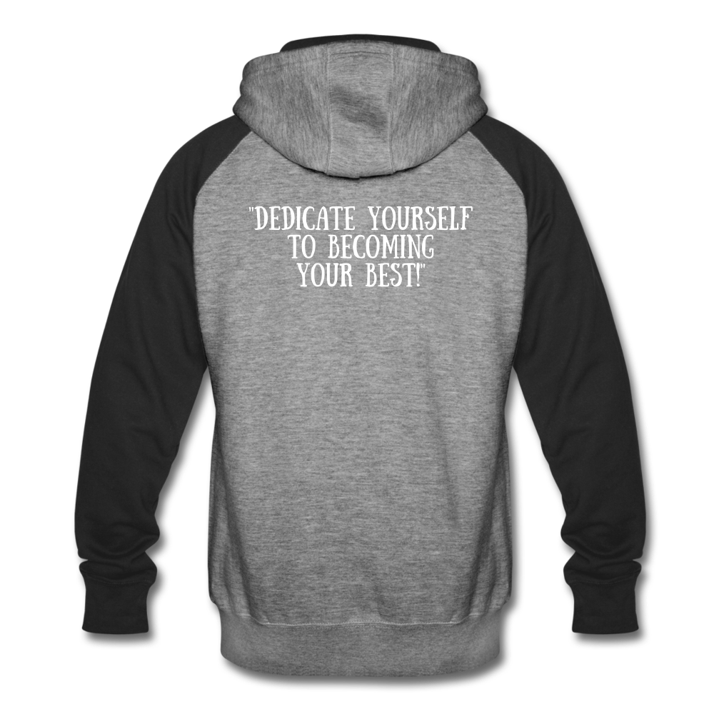 Unisex Be Your BEST Hoodie - heather gray/black