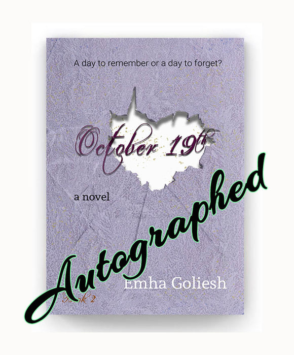 Autographed October 19th by Emha