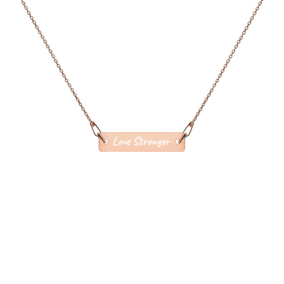 Love Stronger Rose Gold Necklace