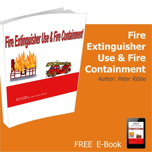 Fire Extinguisher Use and Fire Containment E book