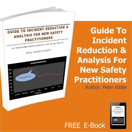 Guide to Incident Reduction and analysis for new Safety Practitioners