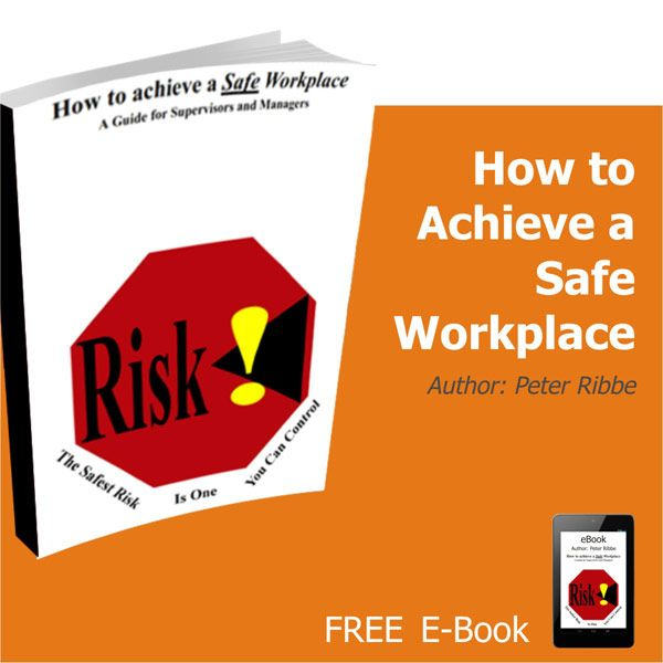 How to Achieve a Safe Work Place E Book