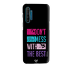 Dont Mess With The Best Slim Case And Cover For Realme XT