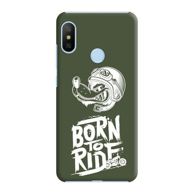 Born To Ride Slim Case And Cover For Redmi 6 Pro