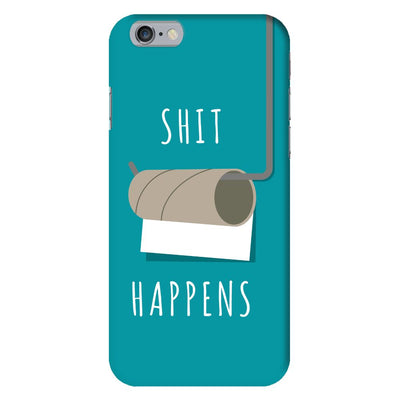 Shit Happens Slim Case And Cover For iPhone 6