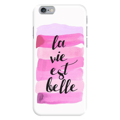 Life Is Beautiful Slim Case For Iphone 6