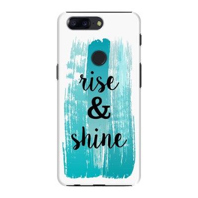 Rise And Shine Slim Case Cover For Oneplus 5T