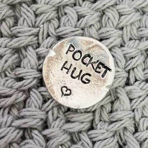 Round Pewter Pocket Hug Inspiration  Encouragement Hand Stamped Gift