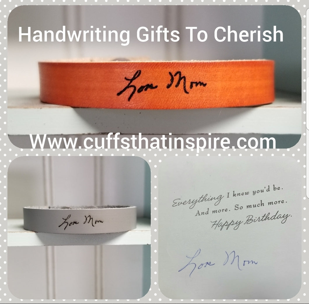 Your Handwriting on a Slim Engraved Leather Cuff Bracelet - Rememberance - Gift - Encouragement