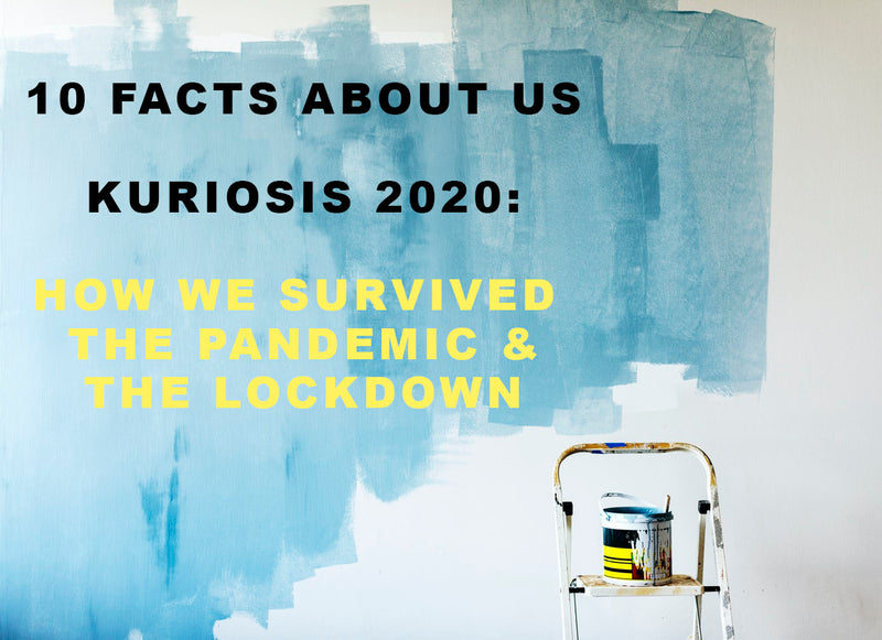 10 FACTS ABOUT KURIOSIS IN 2020