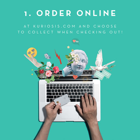 Click & Collect at Kuriosis.com - Shop with us!