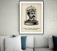 The Future belongs to the Curious - Vintage Poster, Science Chart, Antique Style Illustration