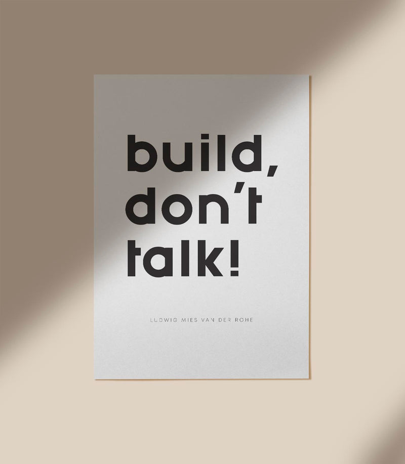 Build Don´t Talk Quote Poster