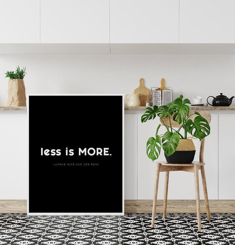 Less is More Black Quote Poster