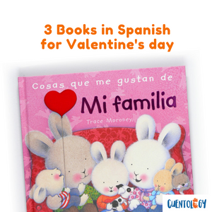 3 Spanish language books to read this Valentine's day with little ones